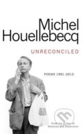 Unreconciled - Michel Houellebecq