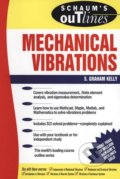 Schaum's Outline of Mechanical Vibrations - S. Graham Kelly