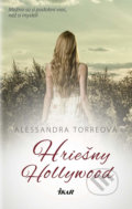 Hriešny Hollywood - Alessandra Torre