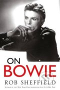 On Bowie - Rob Sheffield