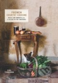 French Country Cooking - Mimi Thorisson