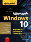 Mistrovství: Microsoft Windows 10 - Carl Siechert, Craig Stinson, Ed Bott