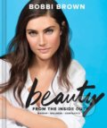 Beauty from the Inside Out - Bobbi Brown