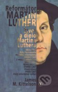 Reformátor Luther - James M. Kittelson