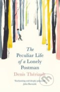 The Peculiar Life of a Lonely Postman - Denis Thériault