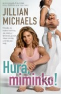 Hurá, miminko! - Jillian Michaels