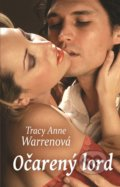 Očarený lord - Tracy Anne Warren