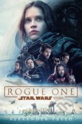 Star Wars: Rogue One - Alexander Freed