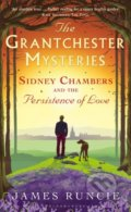 Sidney Chambers and The Persistence of Love - James Runcie