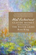 Mad Enchantment - Ross King