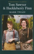 Tom Sawyer and Huckleberry Finn - Mark Twain