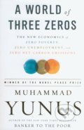 A World of Three Zeros - Muhammad Yunus