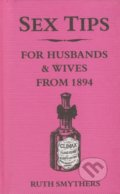 Sex Tips for Husbands and Wives from 1894 - Ruth Smythers