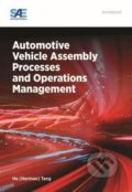Automotive Vehicle Assembly Processes and Operations Management - He Tang