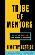 Tribe of Mentors - Timothy Ferriss