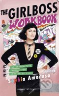 The Girlboss Workbook - Sophia Amoruso