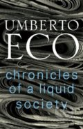 Chronicles of a Liquid Society - Umberto Eco