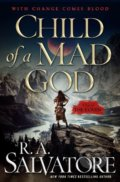 Child of a Mad God - R.A. Salvatore