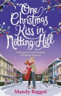 One Christmas Kiss in Notting Hill - Mandy Baggot
