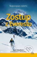 Napospas smrti: Zostup z Everestu - Beck Weathers, Stephen G. Michaud