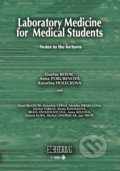 Laboratory medicine for medical students - Gustav Kovac