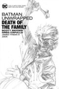 Batman Unwrapped: Death of the Family - Scott Snyder, Greg Capullo (ilustrácie)