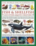 The Illlustrated Encyclopedia of Fish and Shellfish of the World - Derek Hall,‎ Daniel Gilpin,‎ Mary-Jane Beer