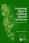 Language Signs and Calming Signals of Horses - Rachaël Draaisma