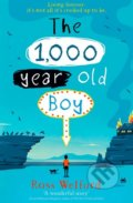 The 1,000 year old Boy - Ross Welford