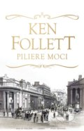 Piliere moci - Ken Follett
