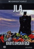JLA - Babylonská věž - Mark Waid, Gardner Fox, Howard Porter, Dan Johnson