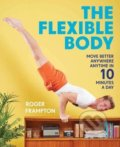 The Flexible Body - Roger Frampton
