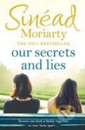 Our Secrets and Lies - Sinéad Moriarty