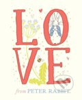 Love From Peter Rabbit - Beatrix Potter, Adam Wardle (ilustrácie)