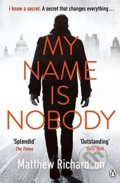 My Name is Nobody - Matthew Richardson