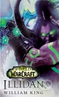 World of Warcraft: Illidan - William King