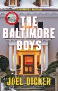 The Baltimore Boys - Joël Dicker