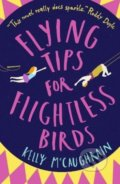 Flying Tips for Flightless Birds - Kelly McCaughrain
