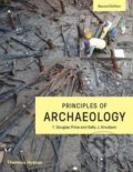 Principles of Archaeology - T. Douglas Price, Kelly J. Knudson
