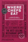 Where Chefs Eat - Joe Warwick, Joshua David Stein, Natascha Mirosch, Evelyn Chen