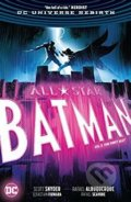 All Star Batman (Volume 3) - Scott Snyder, Rafael Albuquerque (ilustrácie)