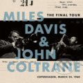 Miles Davis & John Coltrane: The Final Tour: Copenhagen LP - Miles Davis