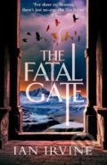 The Fatal Gate - Ian Irvine
