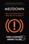 Meltdown - Chris Clearfield, András Tilcsik