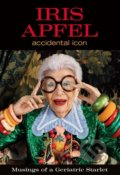 Accidental Icon - Iris Apfel