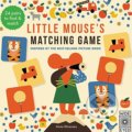 Little Mouse's Matching Game - Anna Kövecses