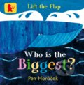 Who Is the Biggest? - Petr Horáček