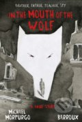 In The Mouth Of The Wolf - Michael Morpurgo