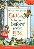 Winnie-the-Pooh's 50 things to do before you're 5 3/4 - A.A. Milne