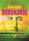 Broukobol - Kevin Barry
